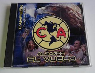 Aguilas Del America Alzando El Vuelo Campeon Clausura 05 Cd