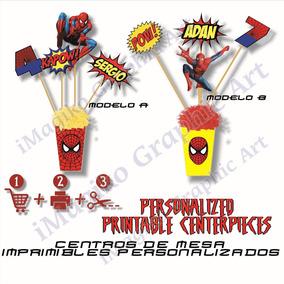 Centro De Mesa Imprimible Personalizado Spiderman.