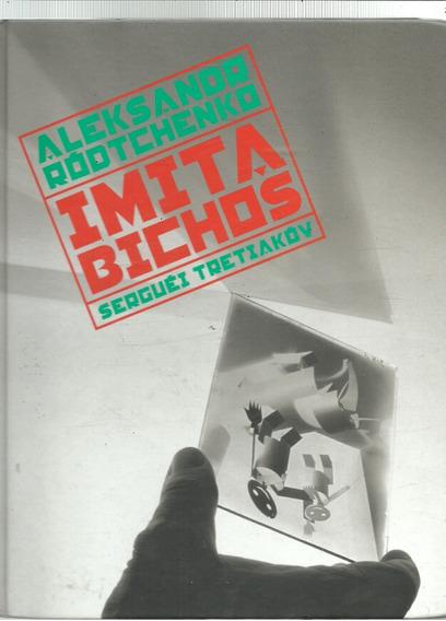 A1099 - Imita Bichos - Aleksandr Ródtchenko