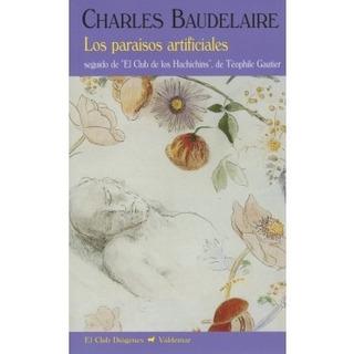 Paraisos Artificiales - Charles Baudelaire (gru)
