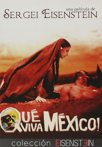 Que Viva Mexico Sergei M Eisenstein Pelicula Dvd