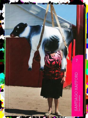 Santiago Hafford -  La Vaca Atada  (volumen 07)