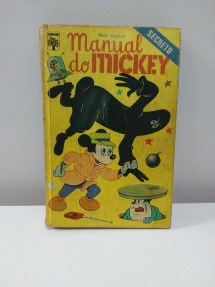 Manual Do Mickey - 1ª Edição De 1973 - Editora Abril