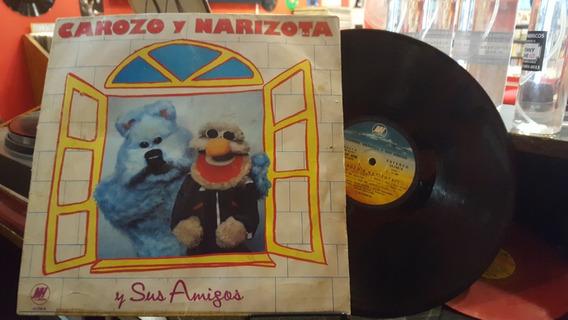 Carozo Y Narizota Y Sus Amigos Lp Disco Vinilo Vg+