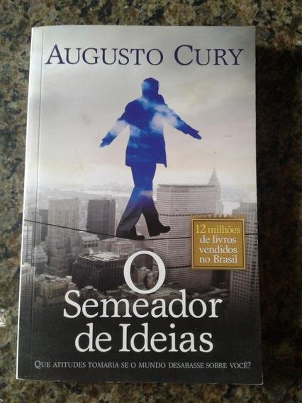O Semeador De Ideias - Augusto Cury