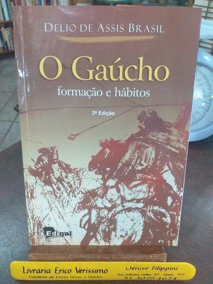 Livro - O Gaúcho Formação E Hábito - 2ª Edição