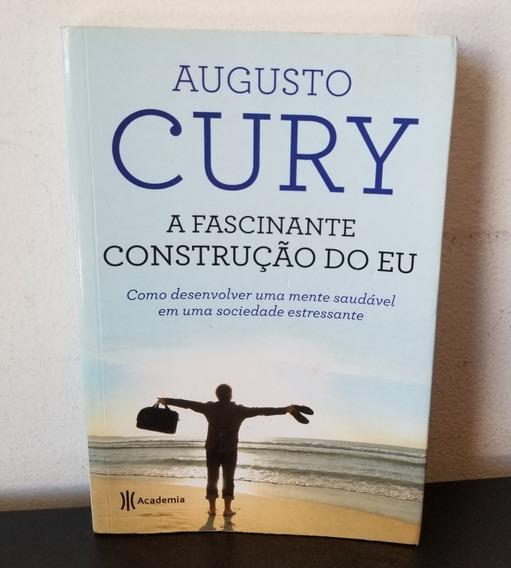 Livro Fascinante Construção Do Eu - Augusto Cury - Frete $10