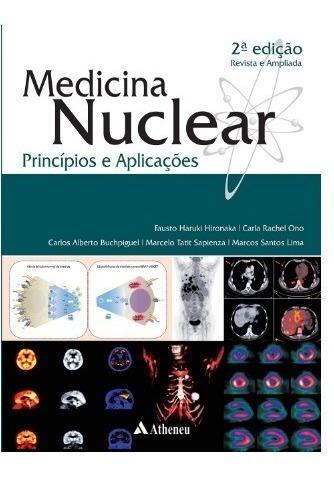 Medicina Nuclear Principios E Aplicações