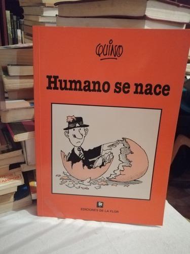 Libro - Humano Se Nace - Quino