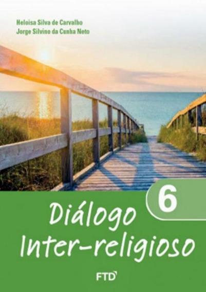 Dialogo Inter-religioso - 6º Ano
