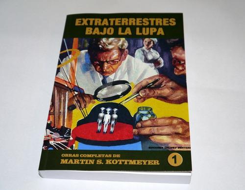 Libro De Ovnis Extraterrestres Bajo La Lupa, M. Kottmeyer