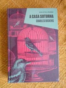 A Casa Soturna - Charles Dickens (novo)