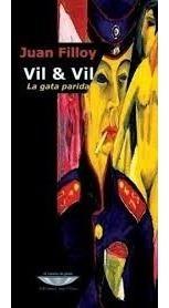 Juan Filloy - Vil & Vil