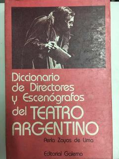 Diccionario De Directores Y Escenógrafo Del Teatro Argentino