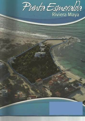 Venta Terrenos En Playas , Los Cabos, Riviera Maya , Etc.