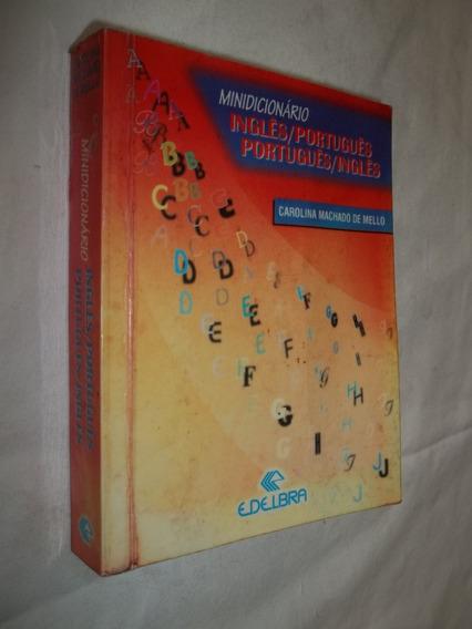 Livro Minidicionário Inglês Português Carolina Machado Mello