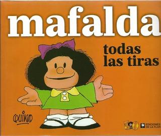 Mafalda Todas Las Tiras - Quino - Libro Nuevo
