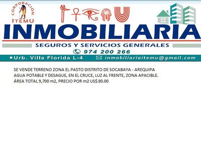 Inmobiliaria Itemu Vende Terreno En Socabaya - Arequipa