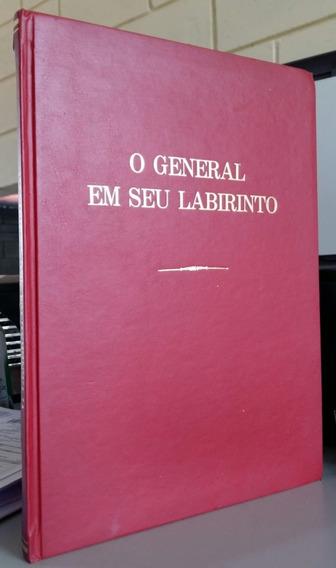 O General Em Seu Labirinto - Gabriel García Márquez