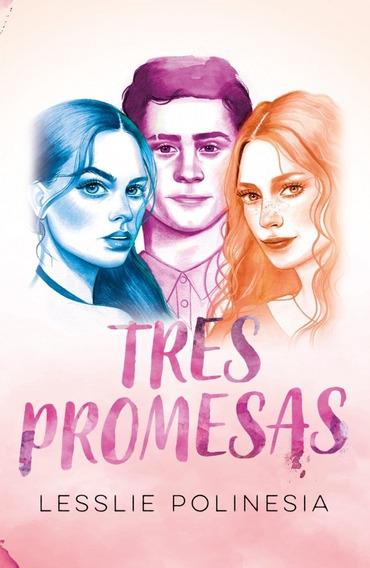 tres promesas lesslie polinesia pdf descargar