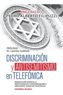 Discriminación Y Antisemitismo En Telefónica