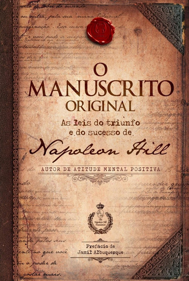 O Manuscrito Original - As Leis Do Triunfo E Do Sucesso...