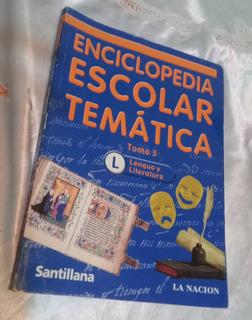Libro Enciclopedia Escolar Tematica Lengua Y Literatura
