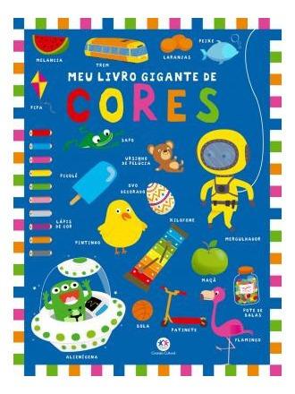 Livro Meu Livro Gigante De Cores Ciranda Cultural
