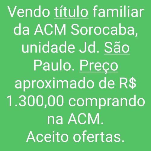 Título Acm Sorocaba