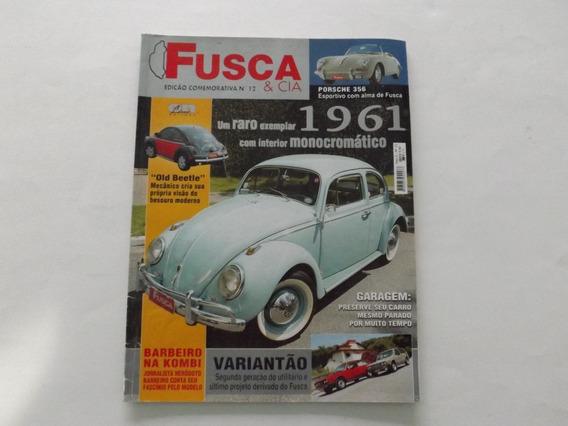 Revista Fusca & Cia. Ano 2 Edição Comemorativa Nr. 12