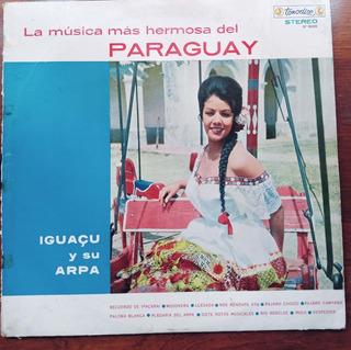 Disco De Vinilo La Musica Mas Hermosa Del Paraguay Iguacu