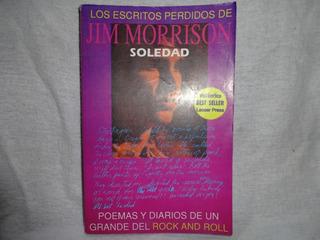 Los Escritos Perdidos De Jim Morrison Soledad Libro Imb