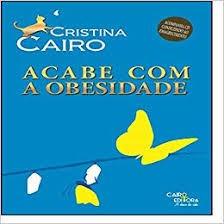Acabe Com A Obesidade Cristina Cairo