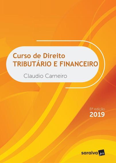 Curso De Direito Tributário E Financeiro - 8ª Ed. 2019