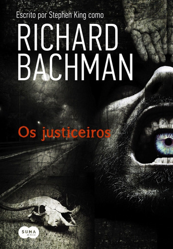 Livro Os Justiceiros Stephen King
