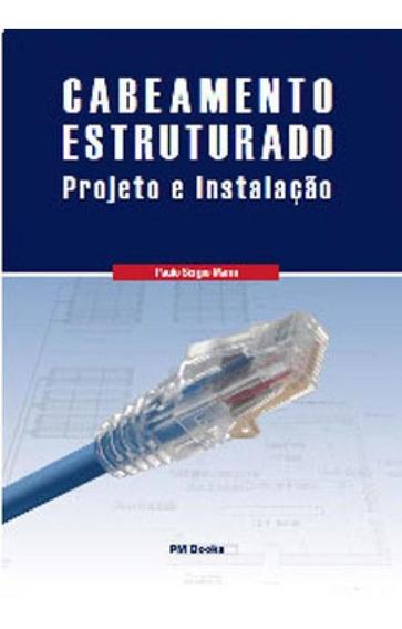 Cabeamento Estruturado Projeto E Instalaçao