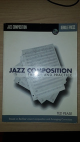 Livro Jazz Composition Ted Pease