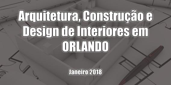 Arquitetura, Construção E Design De Interiores Em Orlando -