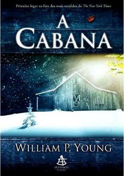 Livro A Cabana William P. Young Envio Já