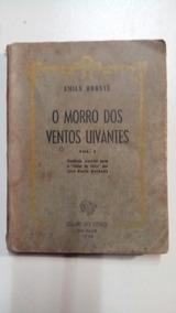 Livro - O Morro Dos Ventos Uivantes ( Ed. Ano 1948)
