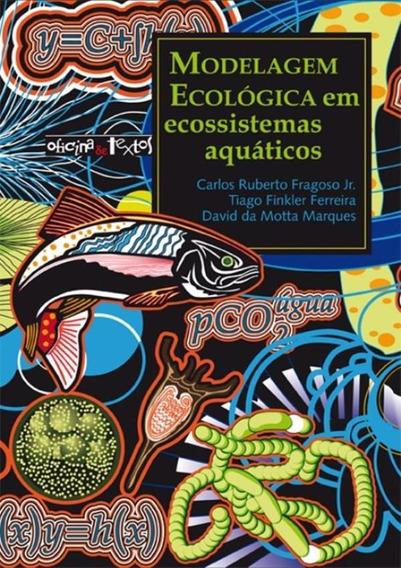 Modelagem Ecologica Em Ecossistemas Aquaticos