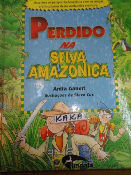 Anita Ganeri Perdido Na Selva Amazonica