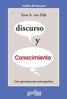Discurso Y Conocimiento, Van Dijk, Ed. Gedisa