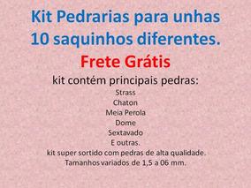 Kit Pedrarias Para Unhas 10 Saquinhos Frete Gratis