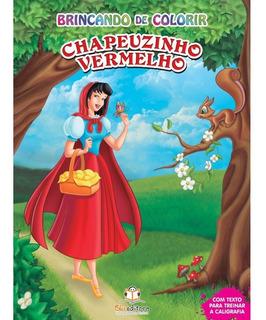 Livro Brincando De Colorir Chapeuzinho Vermelho
