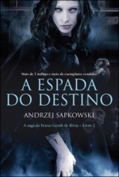 Espada Do Destino, A - Livro 2 - Wmf Martins Fontes