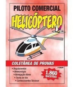 Coletânea De Provas: Pc- Helicóptero. Frete Grátis!