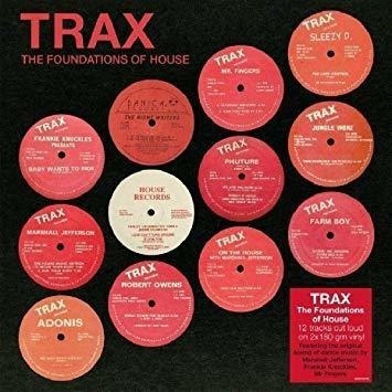 Trax The Foundations Of House Trax The Foundations Of House