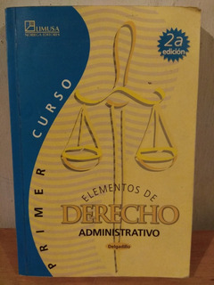 Elementos De Derecho Administrativo 1.° Curso. L. Delgadillo
