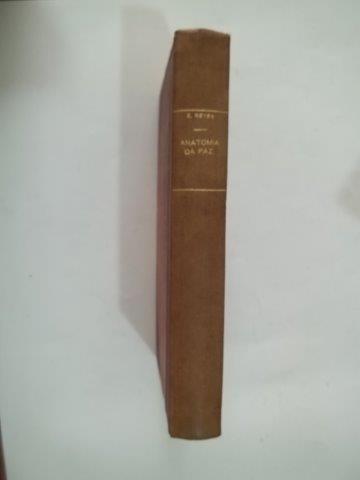 * Anatomia Da Paz - Emery Reves - Livro